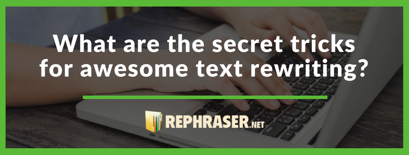 text rewriter tricks