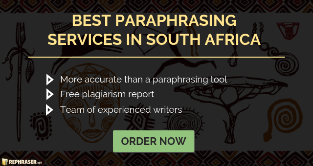 top quality paraphrasing service for south africa students